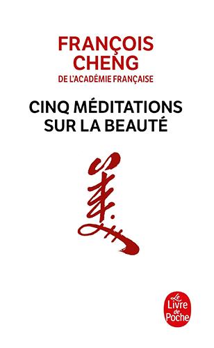 Francois-Cheng-5-meditations-sur-la-beaute
