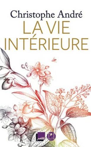 Christophe-Andre-La-vie-Interieure